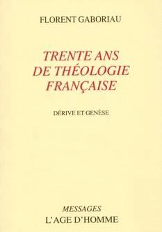 Trente ans de théologie française