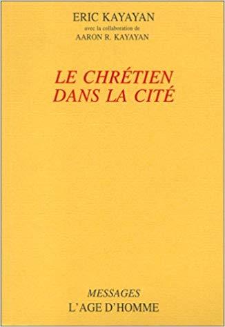 Le chrétien dans la Cité