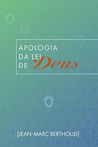 Apologia da Lei de Deus
