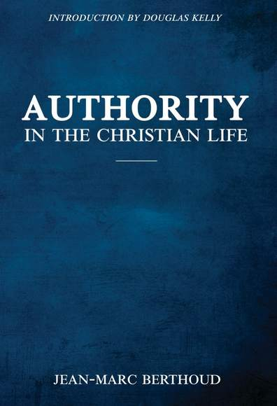 Authority in the Christian Life