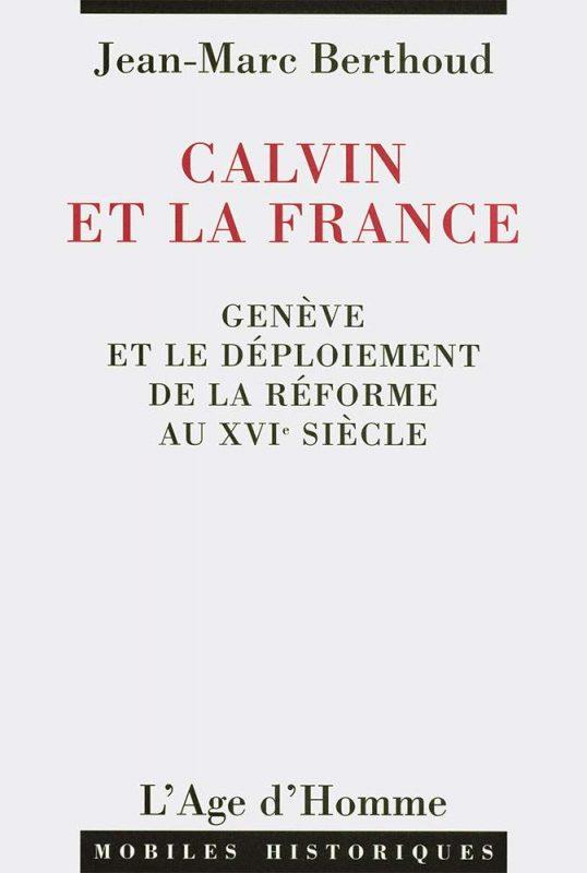 Calvin et la France