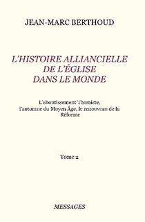 L'Histoire Alliancielle de l'Église dans le Monde – Tome 2