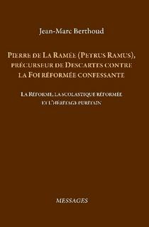 Pierre de La Ramée (Petrus Ramus)
