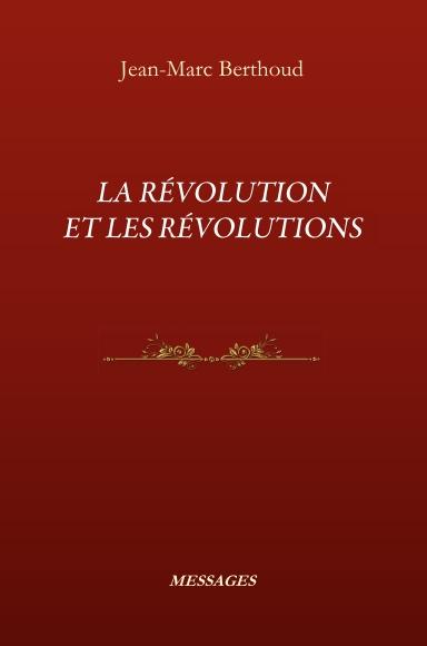 La Révolution et les révolutions