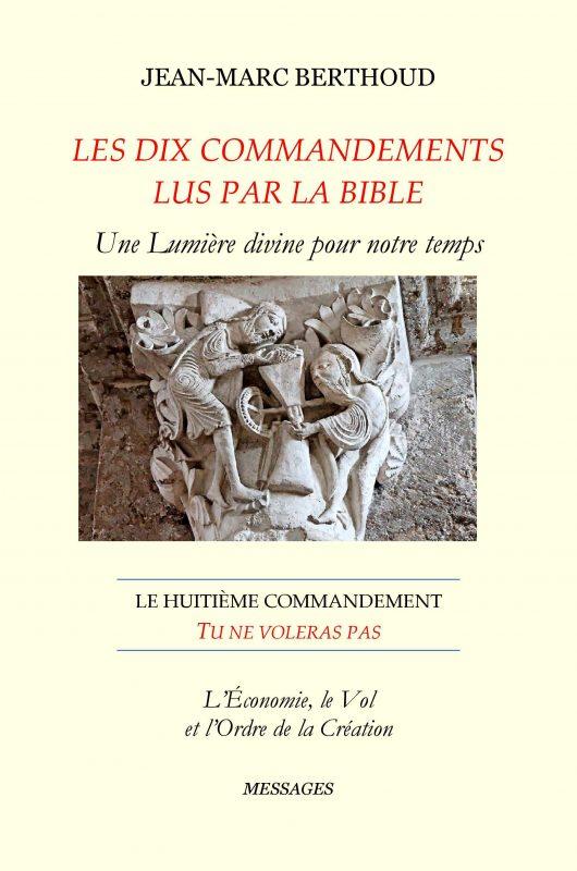 Les dix Commandements lus par la Bible – Huitième Commandement