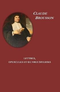 Lettres et Opuscules et Œuvres diverses