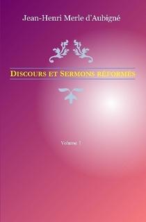 Discours et Sermons réformés – Volume 1