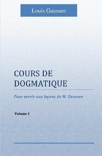 Cours de Dogmatique I