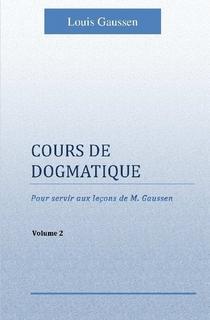 Cours de Dogmatique II