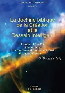 La doctrine biblique de la Création