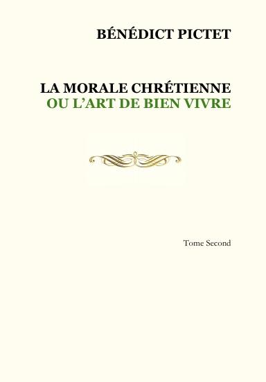 La Morale Chrétienne – Tome 2 (broché)