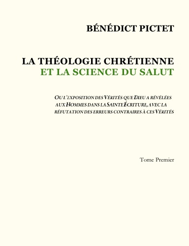 Théologie Chrétienne – Tome I