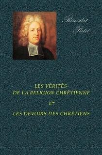 Les Vérités de la Religion Chrétienne & Les Devoirs des Chrétiens
