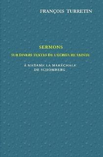 Sermons sur divers passages de l'Écriture Sainte