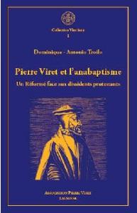 Piere Viret et l'anabaptisme