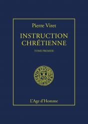 Instruction Chrétienne Tome I