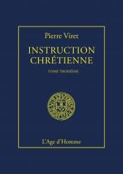 Instruction Chrétienne Tome III